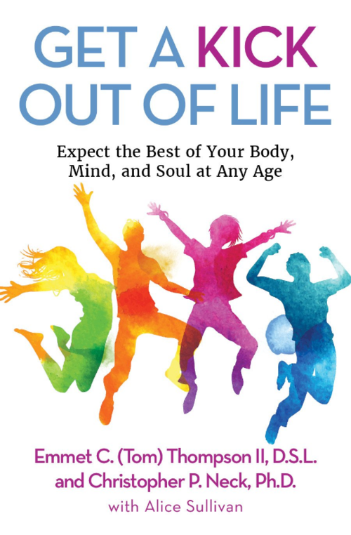 Dr. Emmet C. (Tom) Thompson II will discuss his new book,  Get a Kick Out of Life , on the popular syndicated radio show, Bill Martinez Live!, today at 11:32  p.m.ET . The book  is set to release October 10, 2017 from Clovercroft Publishing. (Cover design by Suzanne Lawing)