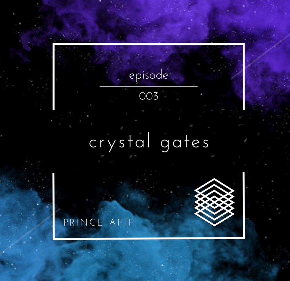 Podcast Episode 003  Tune in to the third episode of Crystal Gates as I bring to you something like no other with music featuring &Me, Noir, Marco Ciara, Daniel Papini, David August and many more!  Stay tuned for a new episode every Friday!