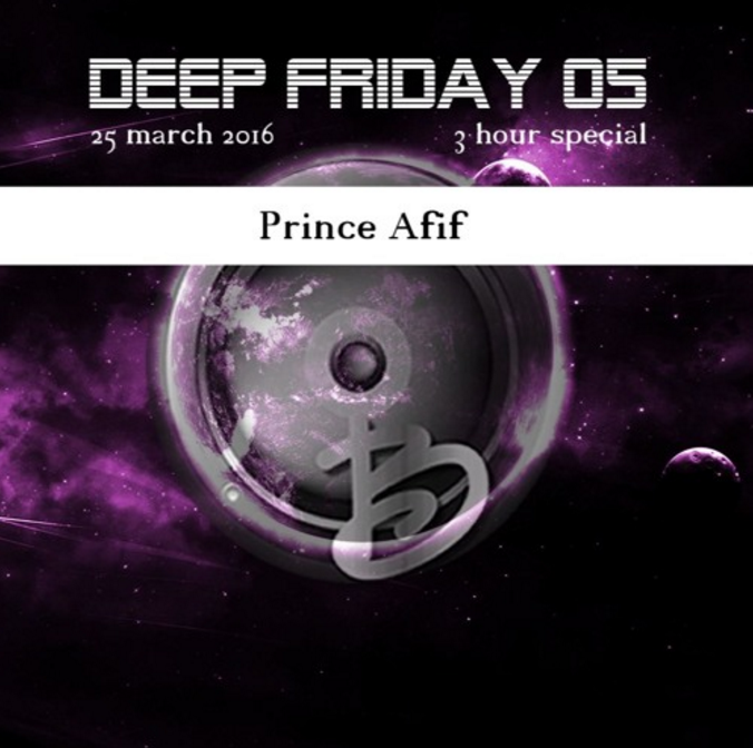 princeafif-deepfriday
