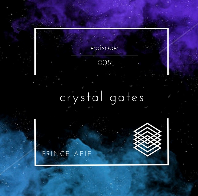 Podcast Episode 005  Tune in to the fifth episode of Crystal Gates as I bring to you something like no other with music featuring talented artists all over the world!  Stay tuned for a new episode every Friday!