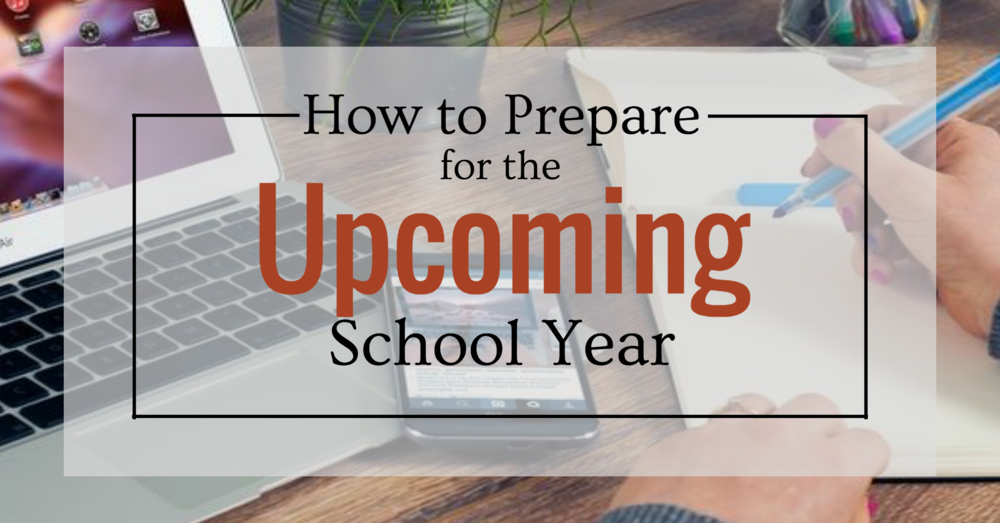 how to prepare for the upcoming school year for teachers blog image