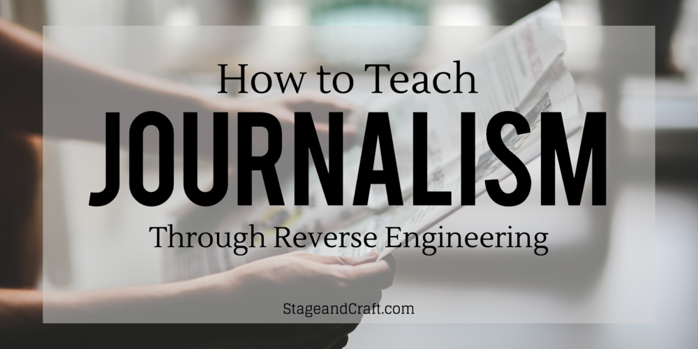 how to teach journalism through reverse engineering