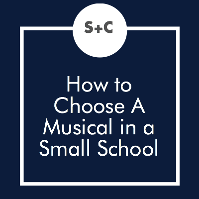 Musical theatre can be so daunting—Can I really teach kids to sing? Can I teach choreography? Of course, you can! For most musical comedies appropriate for high school students, the singing is not as important as you might think. If you have a couple of good singers, you can pull it off. I have done musicals for twenty years now, and most years I have maybe two kids that can really sing.