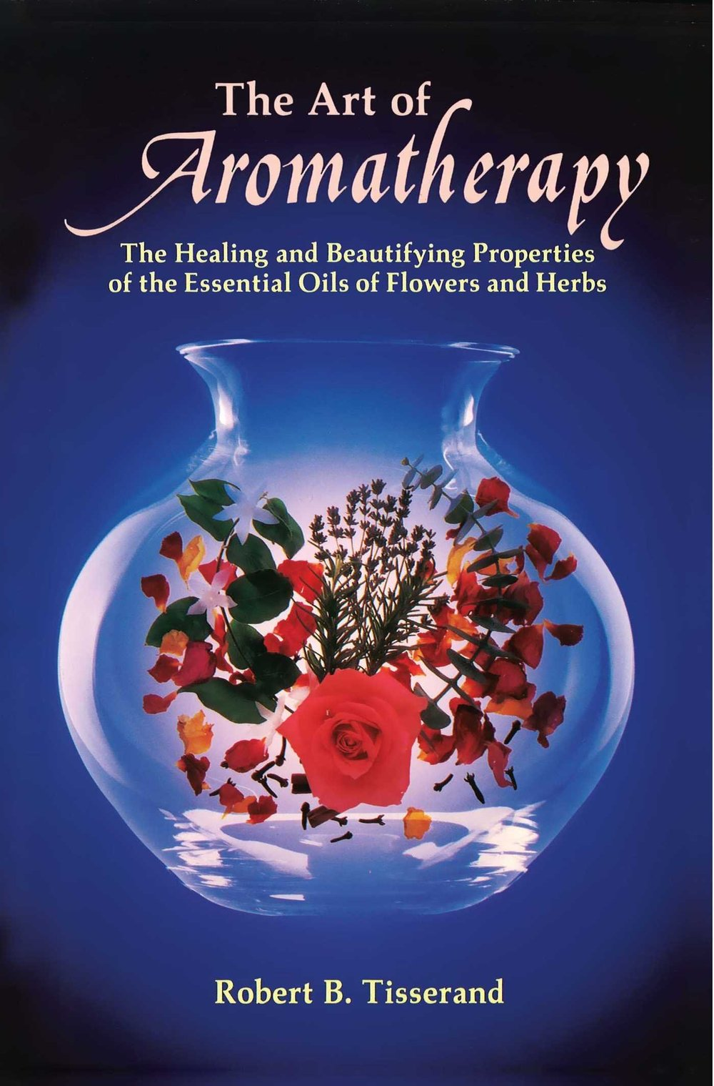 art of aromatherapy tisserand.jpg