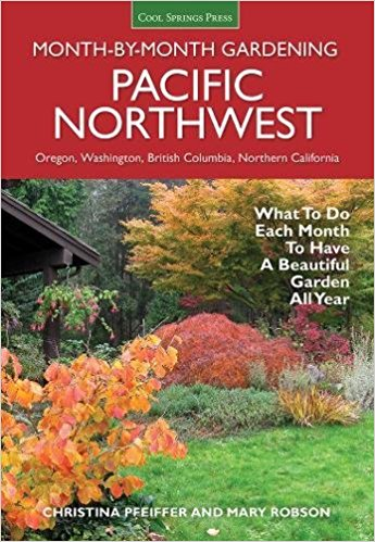 pacific northwest month by month gardening.jpg