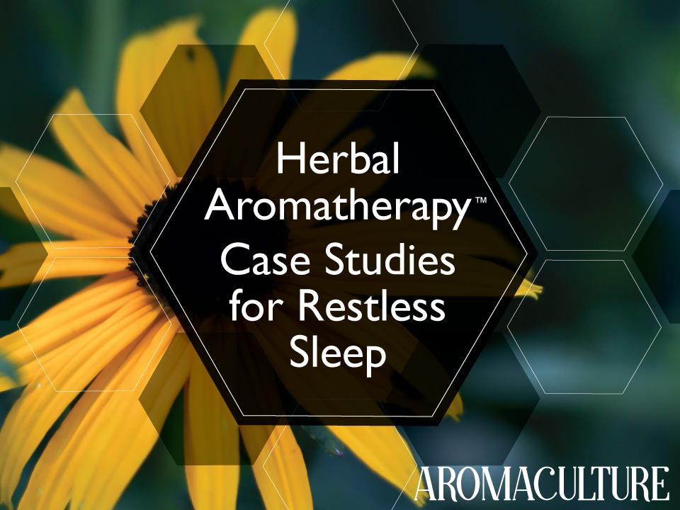 HERBAL-AROMATHERAPY-CASE-STUDIES-FOR-RESTLESS-SLEEP.png