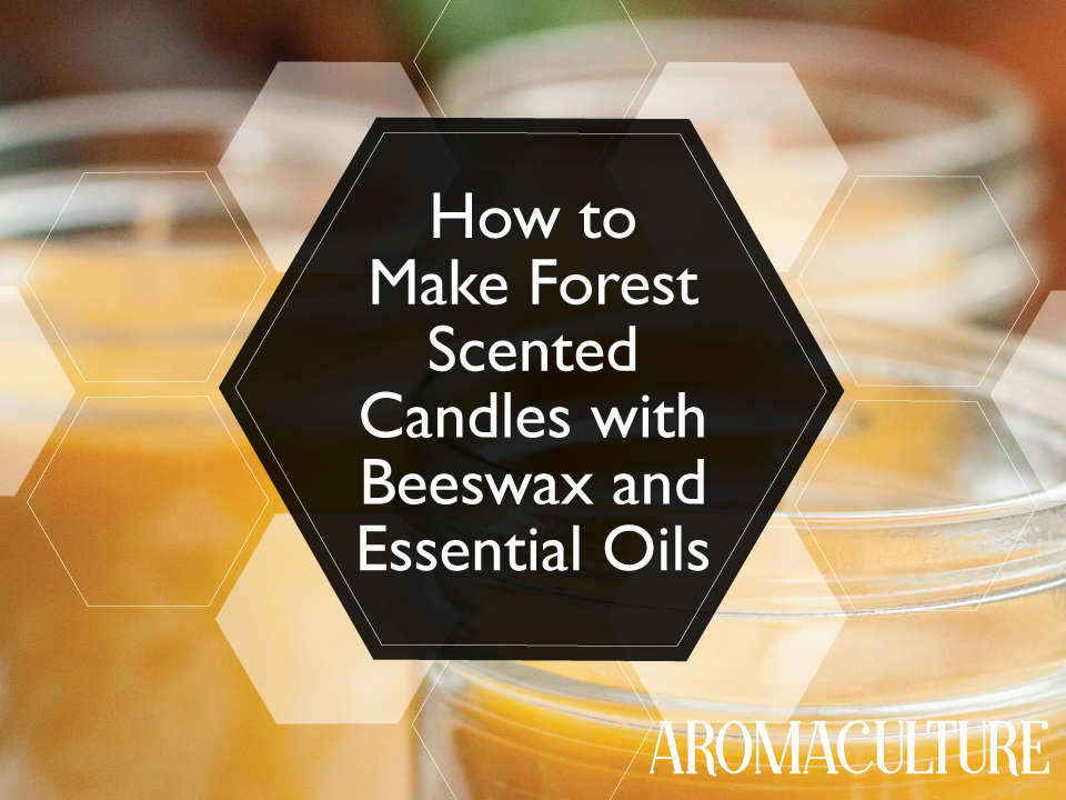 Forest-Scented-Woodsy-Beeswax-Candles-with-Essential-Oils-by-aromaculture.com.png