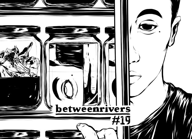 Between Rivers, nO.19