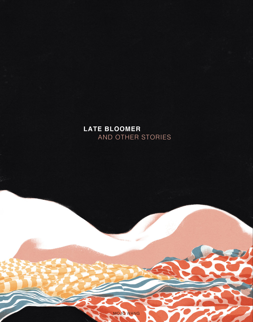 Late Bloomer And Other Stories