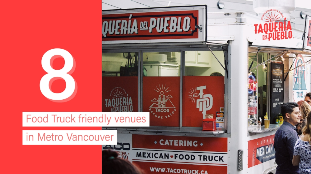 Food Truck Friendly Venues in Metro Vancouver