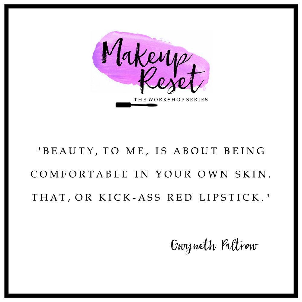Makeup Reset Gwyneth Quote - egino THE MARKETING COMMUNITY.jpg