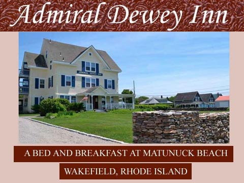 Accommodations - For accommodations there are a number of bed & breakfast places and motels nearby.Two Bed & Breakfast places that are the closest to our home are:1) The Admiral Dewey Inn and 2) Meyer House,592 Matunuck School House Rd, Wakefield, RI 02879Look and sign up early for a room, as the weekend is at the beginning of busy season.DISCOUNTS: The Admiral Dewey Inn will try to give us discount prices. Let them know you are attending our event.