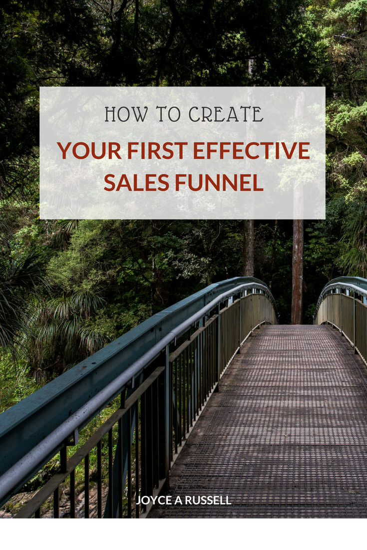 How To Create Your First Effective Sales Funnel