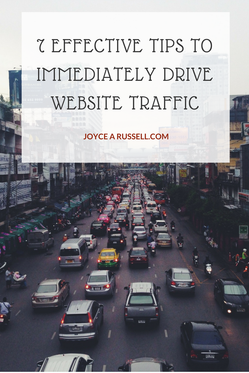 7 Effective tips to immediately drive website traffic