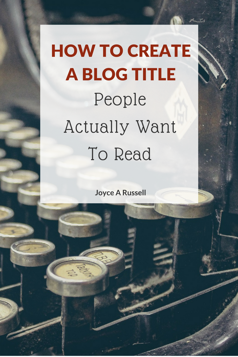 How to create a blog title people actually want to read