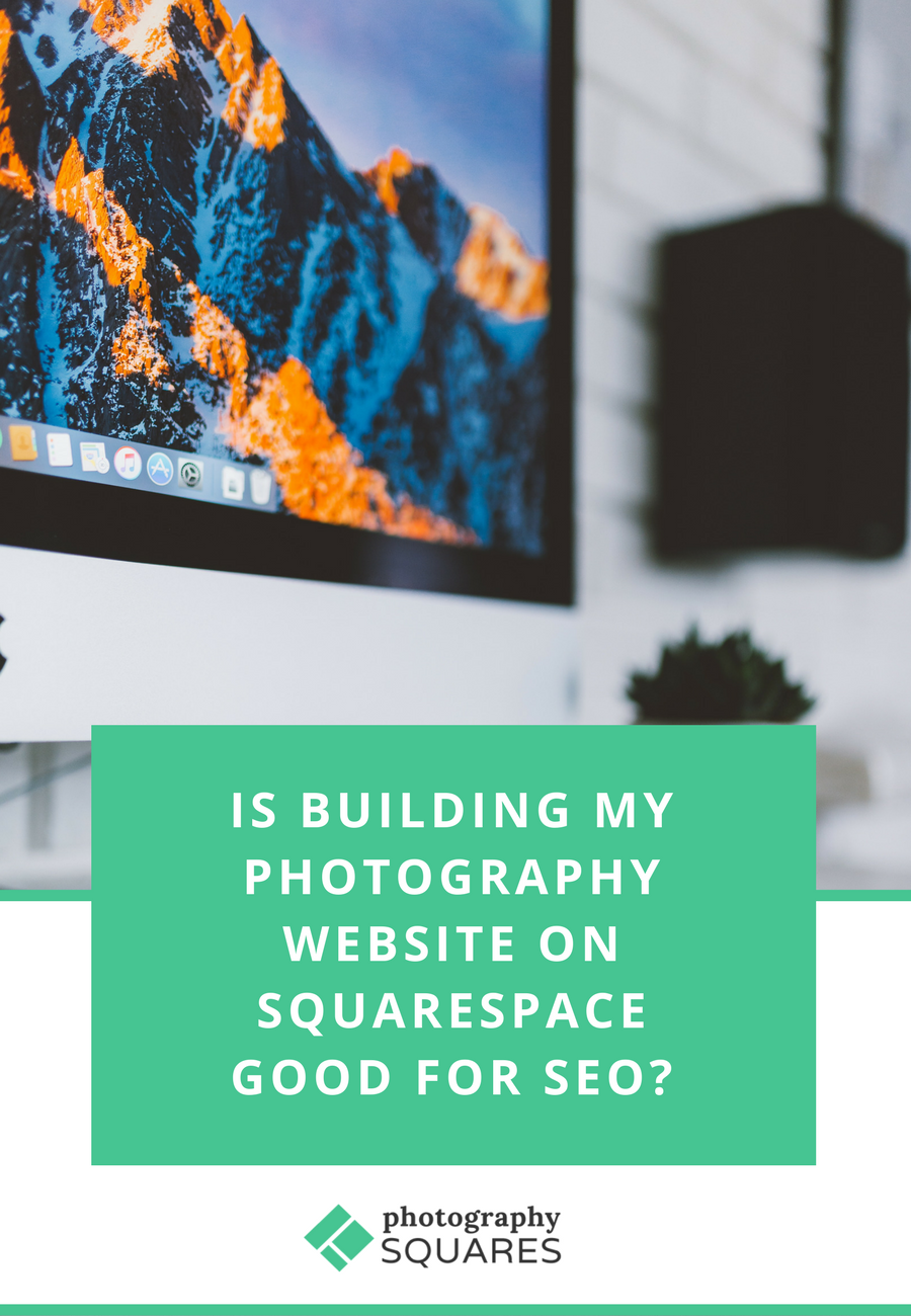 Is building your photography business website on Squarespace good for SEO?Read more at photographysquares.com