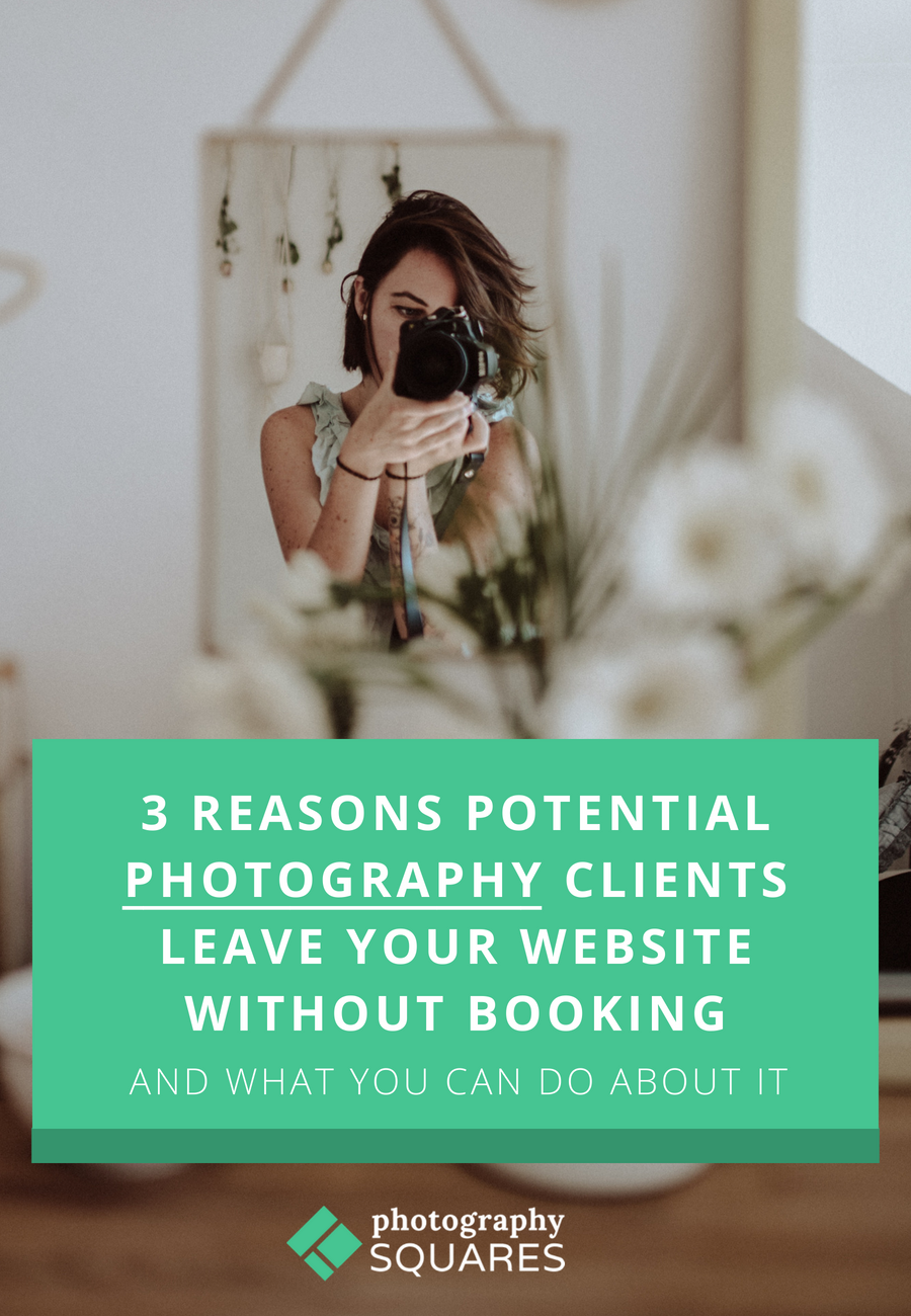 Potential photography clients visit your website but don't end up contacting you. Why do they leave without booking? www.photographysquares.com | Photography tips | SEO for Photographers