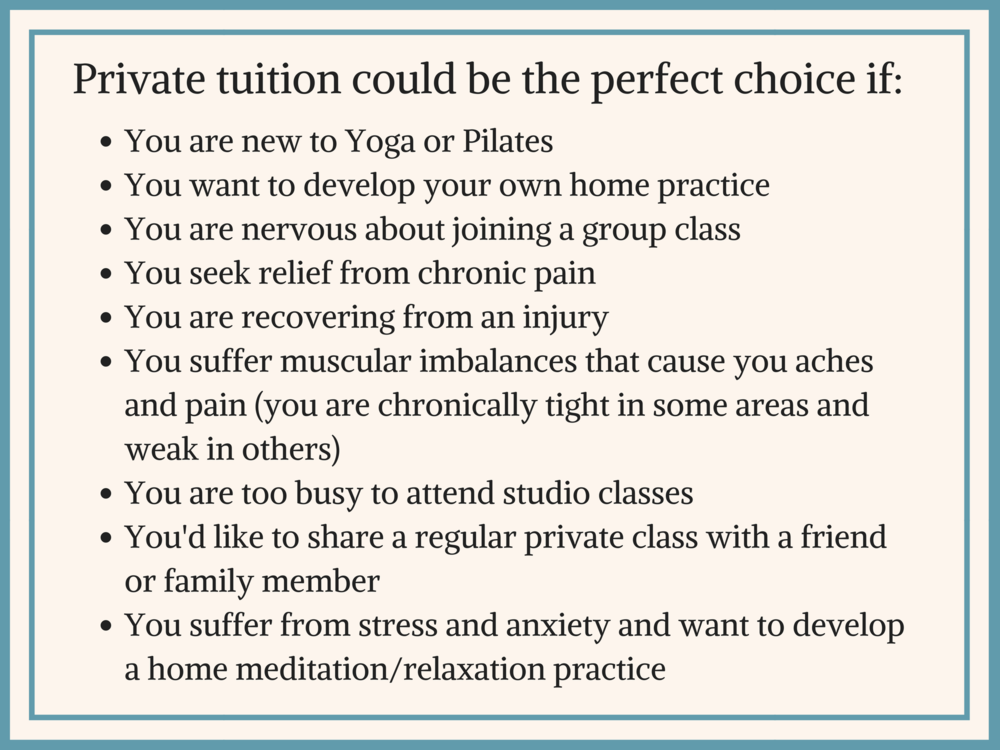 Private Yogalates sessions could be the perfect choice if_You are new to Yoga or PilatesYou are nervous about joining a group classYou seek relief from chronic painYou are recovering from an injuryYou suffer muscular-6.png