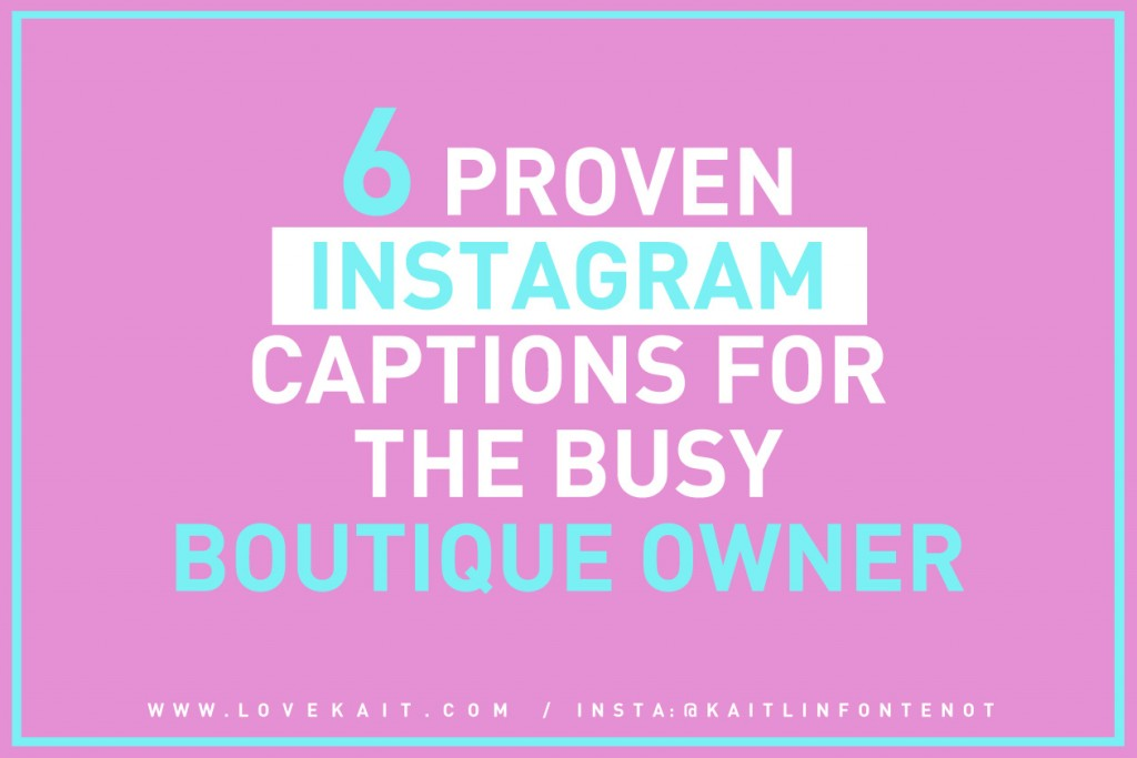 instagram captions boutique owner retail social media