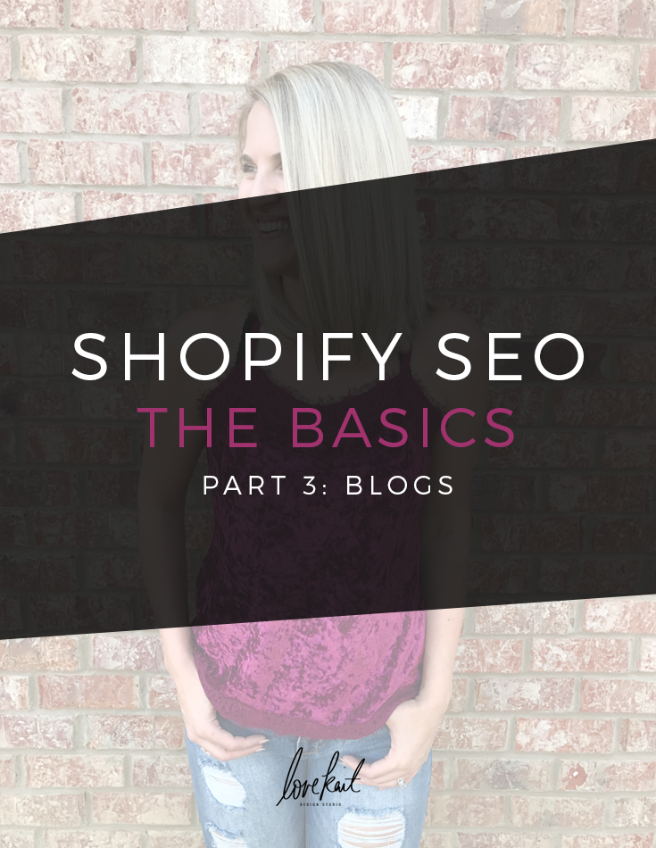 SHOPIFY SEO | BLOG PAGES