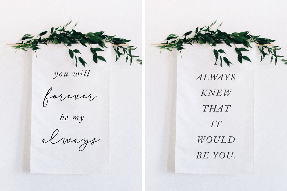 You Will Forever Be My Always & I Always Knew That It Would Be You Wedding/ Home Banners by Quinn Luu