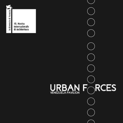 Al Borde Urban Forces La Biennale di Venezia 2016 Venezuelan Pavilion