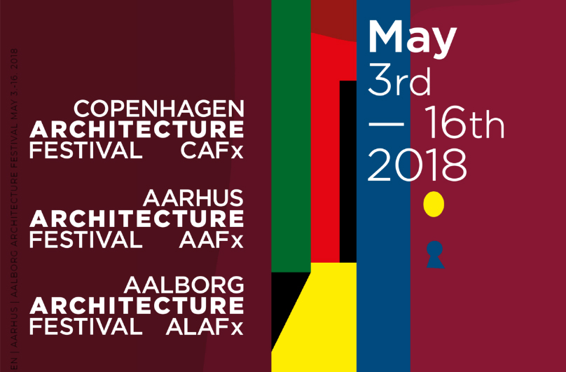 FESTIVAL DE ARQUITECTURA DE COPENHAGEN (CAFx) ,Selección Oficial   COPENHAGEN ARCHITECTURE FESTIVAL (CAFx) ,Official Selection  Copenhagen, Dinamarca_Denmark  2018-03-03 / 16