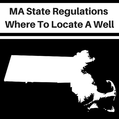Massachusetts Water Well Regulations