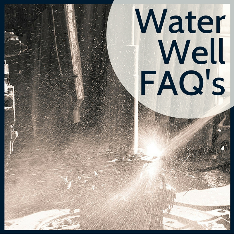 FAQ's on Water Wells and Well Drilling