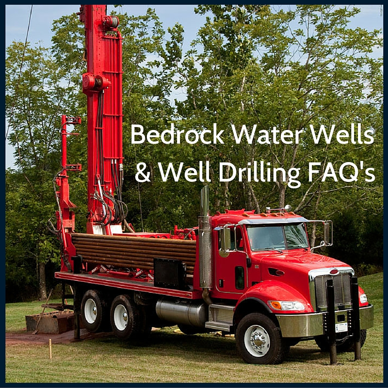 Bedrock Water Well Drilling FAQ's