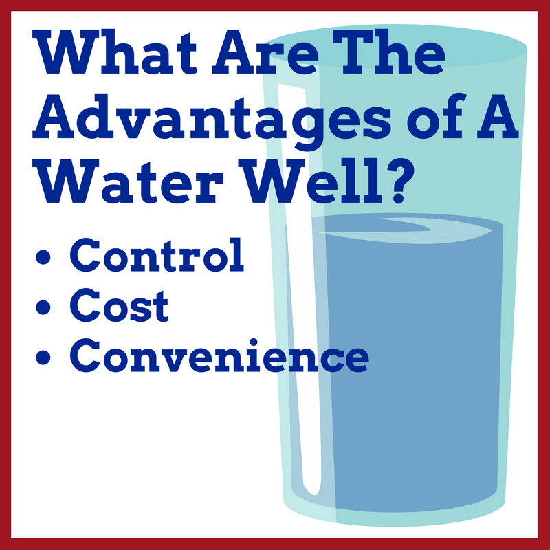What Are The Advantages of A Water Well?