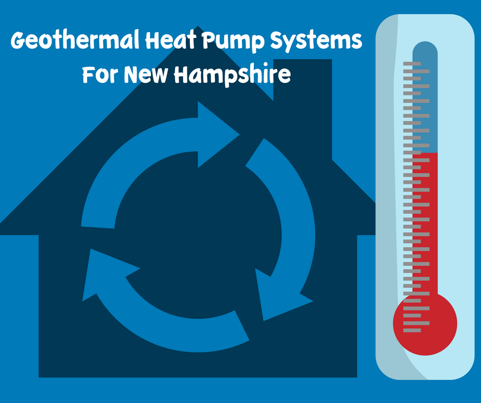 Geothermal Heat Pump Systems For New Hampshire