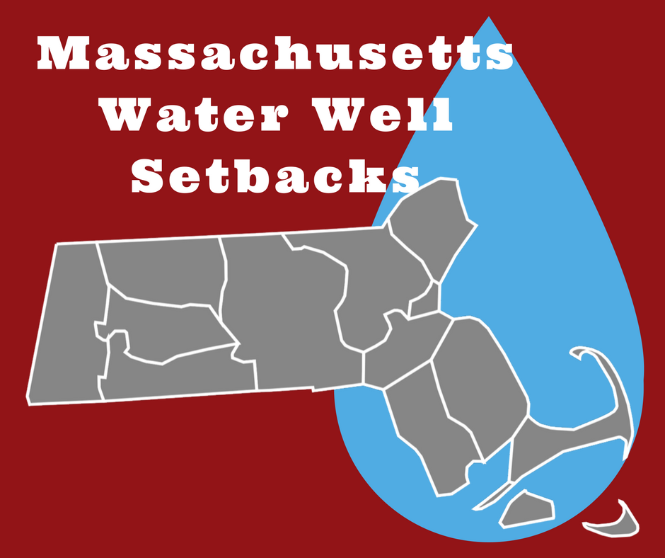 Massachusetts Well Drilling Setbacks