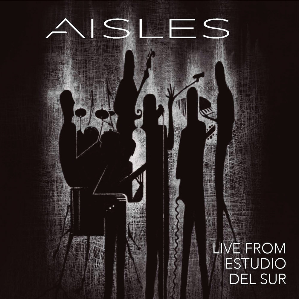 Aisles live from Estudio del Sur cover.jpg