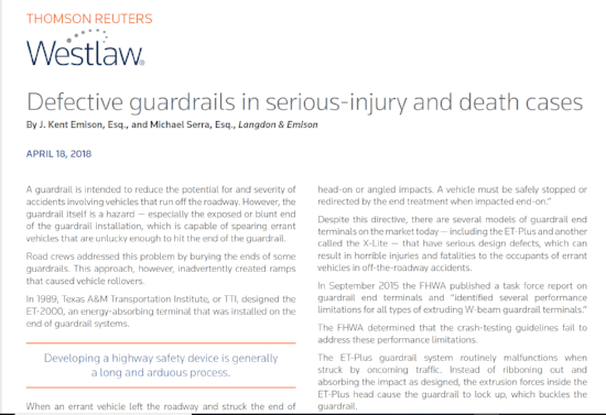 A new article from attorneys Kent Emison and Michael Serra, analyzing guardrail defects and litigation trends on this type of roadway hazard.