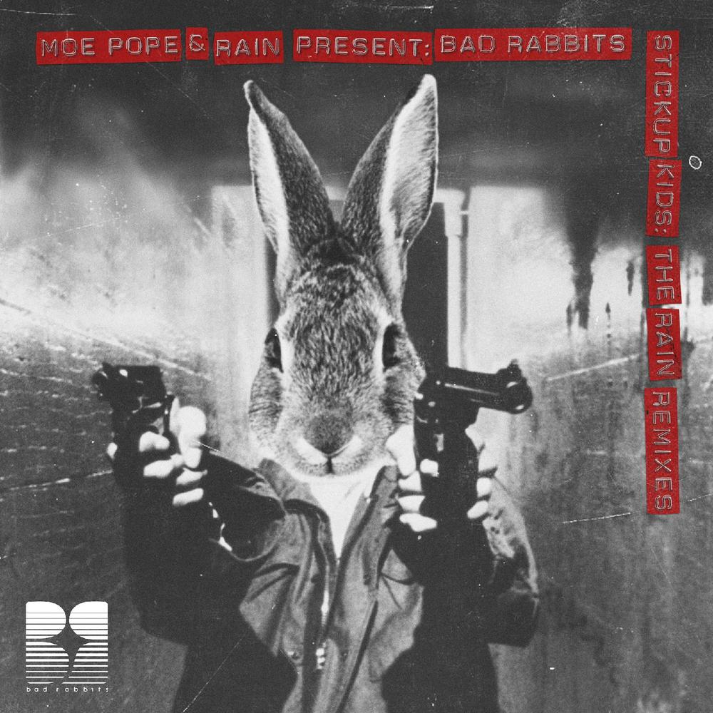 Bad Rabbits: Stickup The Kids: The Rain Remixes