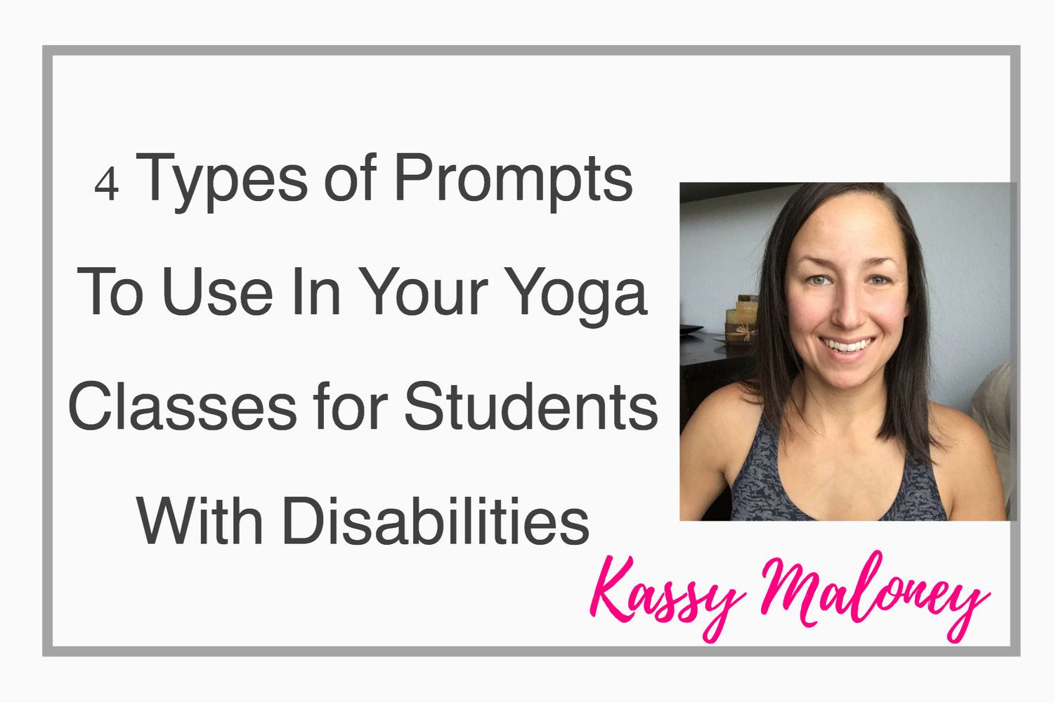 4 Types Of Prompts To Use When Teaching Yoga Kids With Visual Impairments