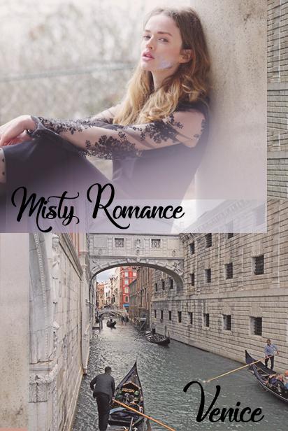 Misty Romance-venise.jpg