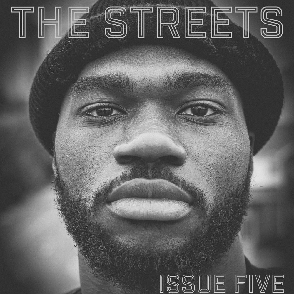 THE STREETS - Issue Five