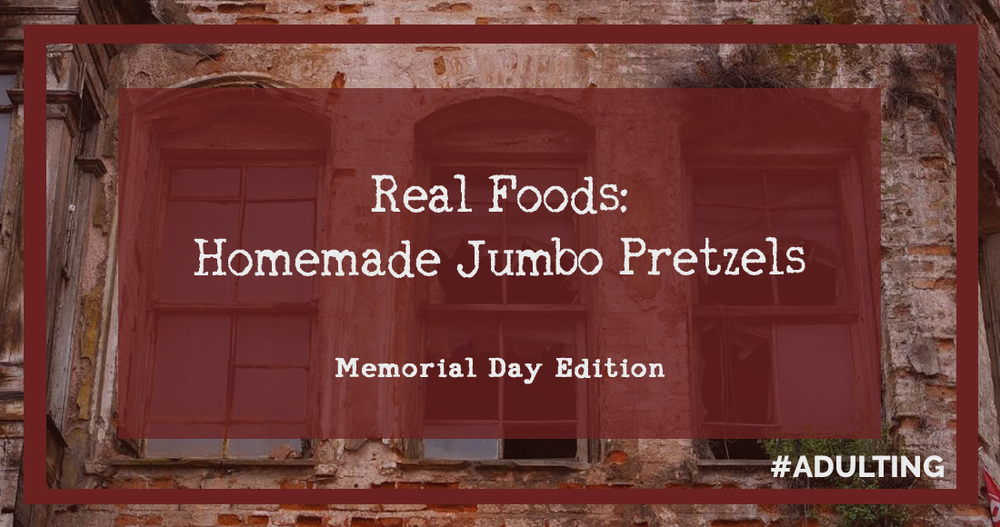 Jumbo Pretzels - #Adulting | snack food cheap budget recipe quick simple adulting adulthood