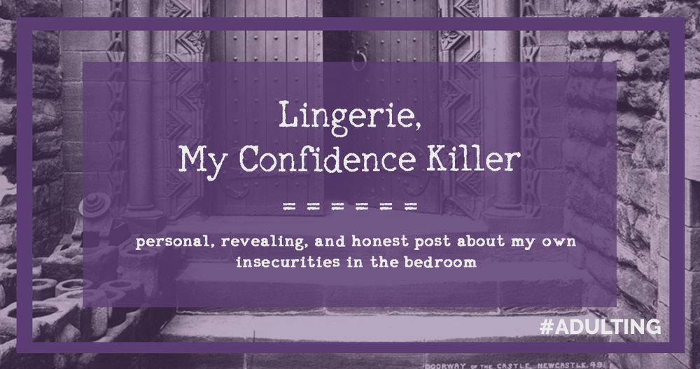 lingerie sex sexuality confidence relationship desire romance fail