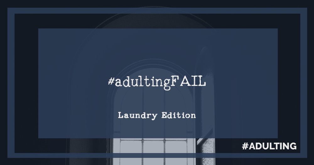 #adulting | fail millennial struggle lifestyle