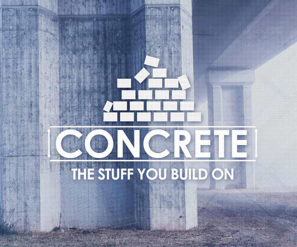 John starts off the new series called Concrete with a teaching on how to get something out of the Bible and the story of God