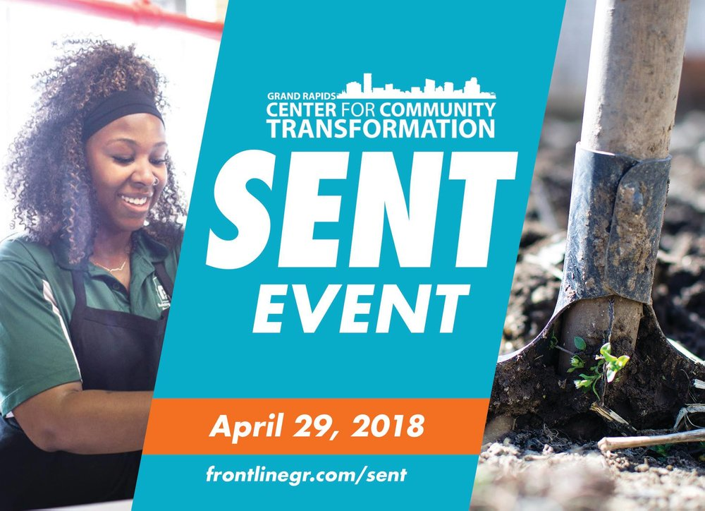 April 29The Sent Event - Every fifth Sunday, Frontline goes out into our city to BE the church through what we call Sent Events.On April 29, following our 11am service, we have the opportunity to join in a major movement of city revitalization and Gospel-centered transformation right here in Grand Rapids!During this Sent Event, you'll hear from the staff of the Grand Rapids Center for Community Transformation, invest in a local social enterprise through the purchase of lunch, and then serve the Center and community through hands-on projects.