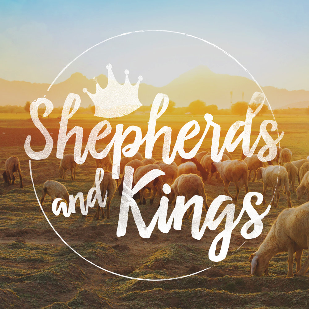Shepherds and Kings
