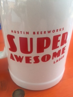 We were ecstatic to discover this beer named Super Awesome at Austin Beerworks.