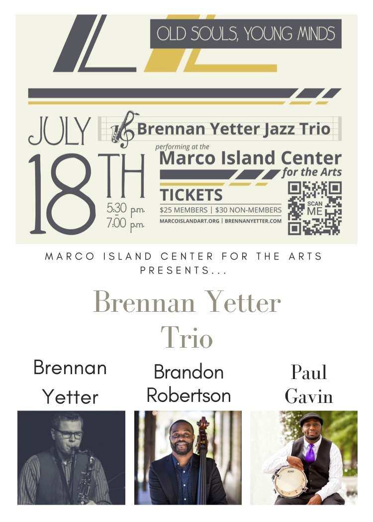 Brennan Yetter Trio-Marco Island Center for the Arts 7:18:18.jpg