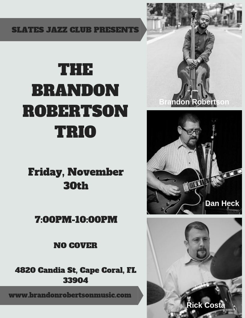 Copy of BRANDON ROBERTSON TRIO SLATES JAZZ CLUB-2.jpg