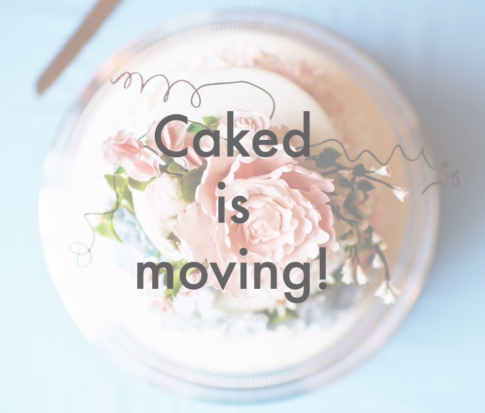 Caked-is-moving.jpg