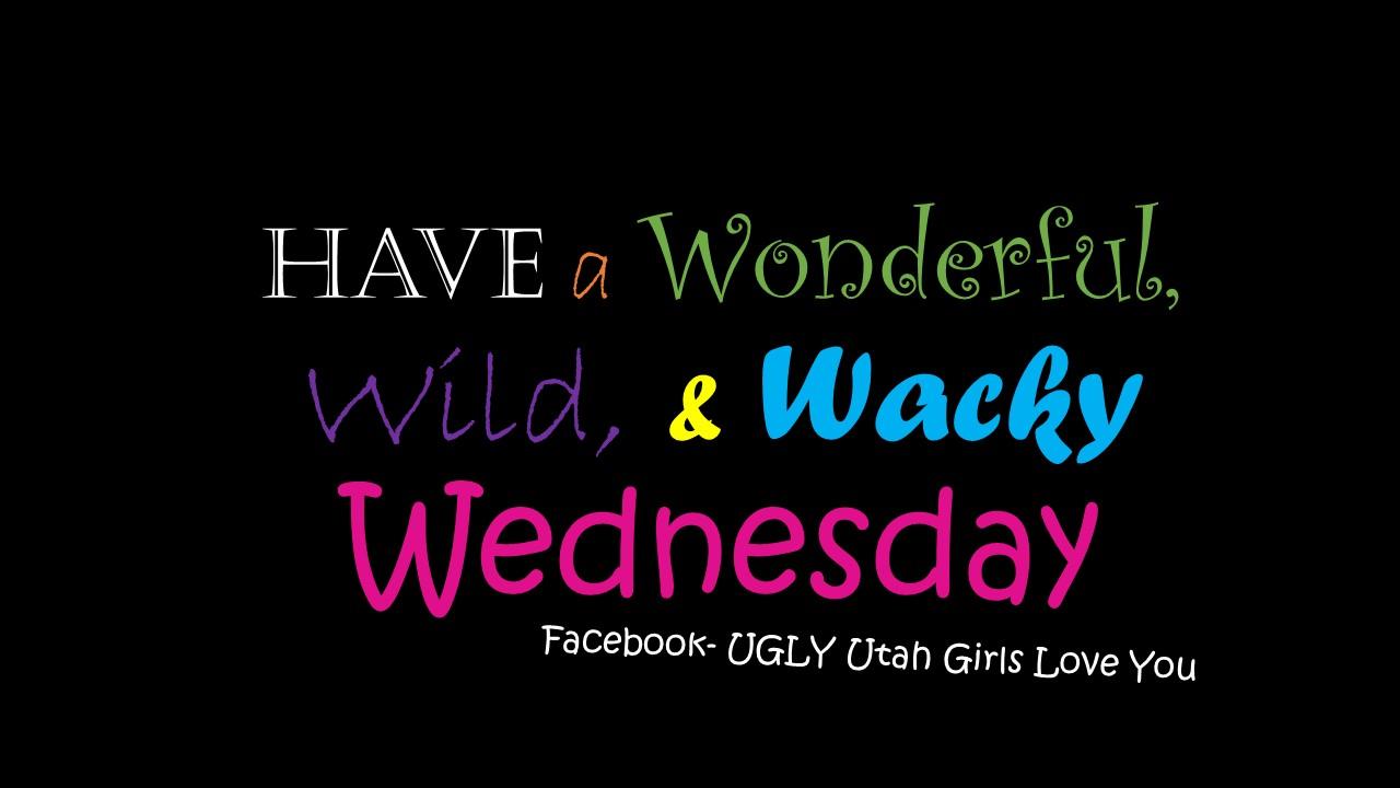 Wonder, wild, wacky Wed
